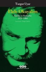 Elele Okuyalım-Yazılar ve Söyleşiler 1978-1984