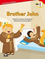 Brother John-Level 1-Little Sprout Readers