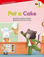 Pat a Cake-Level 1-Little Sprout Readers
