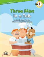 Three Men in a Tub-Level 3-Little Sprout Readers