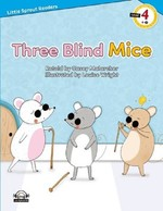 Three Blind Mice-Level 4-Little Sprout Readers