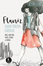 Flanöz: Şehirde Yürüyen Kadınlar