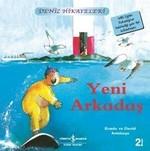 Yeni Arkadaş-Deniz Hikayeleri-İlk Okuma Kitaplarım