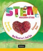 Okul Öncesi ve 1.Sınıf için Stem Program Kitabı-Aşılamayan Nehir ve Duvarımda Var Bir Delik