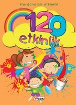 120 Etkinlik-Her Güne Bir Etkinlik!