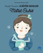 Marie Crue-Küçük İnsanlar ve Büyük Hayaller