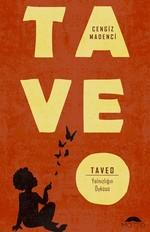 Taveo-Yalnızlığın Öyküsü