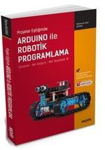 Projeler Eşliğinde Arduino ile Robotik Programlama