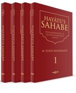 Hayatü's Sahabe-Peygamberimiz ve İlk Müslümanların Hayatı-4 Cilt Takım