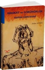 Hakikat ve Görünürlük-Tayyar Eren Resmi