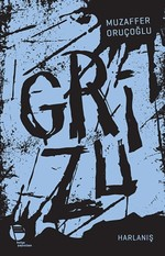 Grizu 3-Harlanış