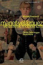 Manet-Velazquez ve Estetik Modernizm