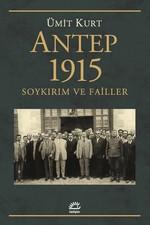 Antep 1915-Soykırım ve Failler