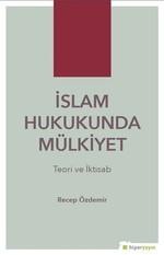İslam Hukukunda Mülkiyet