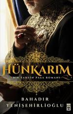 Hünkarım-Bir Tahsin Paşa Romanı