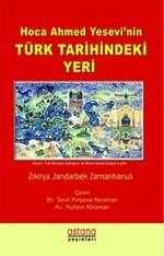 Hoca Ahmed Yesevi'nin Türk Tarihindeki Yeri