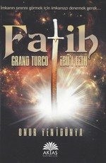 Fatih-Grand Turco Ebü'l Feth