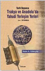 Tarih Boyunca Trakya ve Anadolu'da Yahudi Yerleşim Yerleri - 2 Kitap Takım