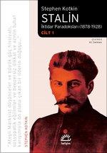 Stalin-İktidar Paradoksları 1878-1928 Cilt 1