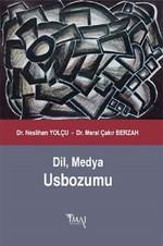 Dil,Medya Usbozumu