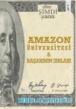 Amazon Üniversitesi ve Başarının Sırları