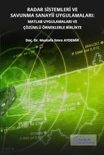Radar Sistemleri ve Savunma Sanayii Uygulamaları-MATLAB Uygulamaları ve Çözümlü Örneklerle Birlikte