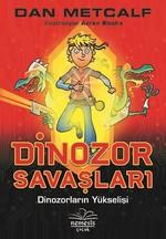Dinozor Savaşları 1-Dinozorların Yükselişi