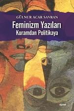 Feminizm Yazıları-Kuramdan Politikaya