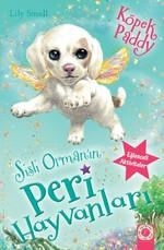 Sisli Orman'ın Peri Hayvanları-Köpek Paddy