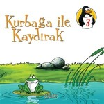 Değerler Eğitimi Öyküleri 3:Kurbağa ile Kaydırak-Adalet-Büyük Boy