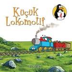 Değerler Eğitimi Öyküleri 4:Küçük Lokomotif-Öz Güven-Büyük Boy