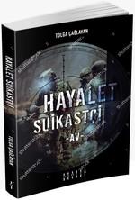 Hayalet-Suikastçi-Av