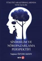 Sinirbilim ve Nöropazarlama Perspektifi