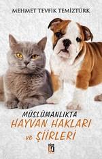 Müslümanlıkta Hayvan Hakları ve Şiirleri
