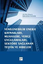 Yenilenebilir Enerji Kaynakları, Muhasebe, Vergi Uygulamaları, Sektöre Sağlanan Teşvik ve Hibeler