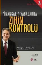 Finansal Piyasalarda Zihin Protokolü