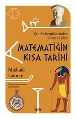 Matematiğin Kısa Tarihi-Çetele Kemiklerinden Yapay Zekaya