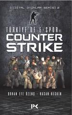 Türkiye'de E-Spor ve Counter Strike-Dijital Oyunlar Serisi 2