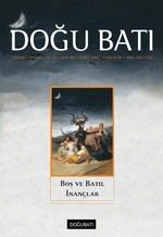 Doğu Batı Dergisi Sayı 84-Boş ve Batıl İnançlar