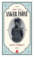 Asker İnönü 1884-1922