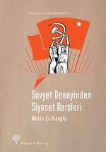 Sovyet Deneyinden  Siyaset Dersleri