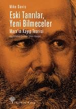 Eski Tanrılar, Yeni Bilmeceler-Marx'ın Kayıp Teorisi
