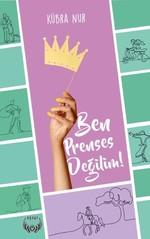 Ben Prenses Değilim!