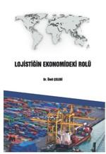 Lojistiğin Ekonomideki Rolü