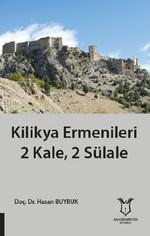 Kilikya Ermenileri 2 Kale 2 Sülale