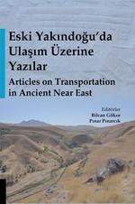 Eski Yakındoğu'da Ulaşım Üzerine Yazılar