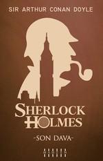 Son Dava-Sherlock Holmes