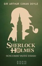 Boscombe Vadisi Esrarı-Sherlock Holmes