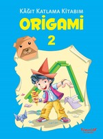 Origami 2-Kağıt Katlama Kitabım