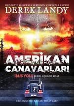Amerikan Canavarları-İblis Yolu 3.Kitap